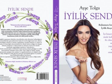 Ayşe Tolga'nın yeni kitabı, İyilik Sende